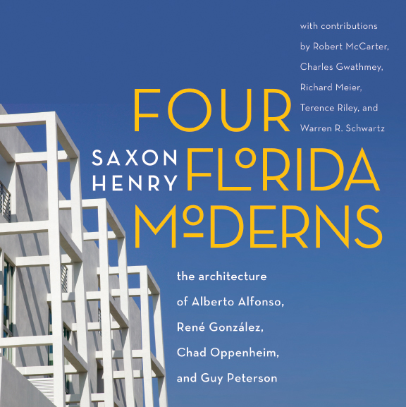 Four Florida Moderns by SAXON HENRY