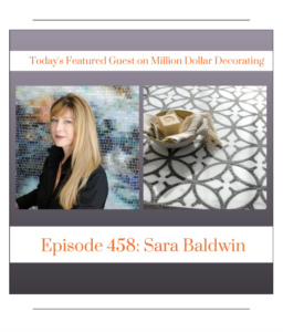 Sara Baldwin Million Dollar Decorating